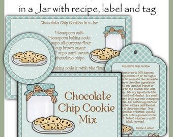 Make your own Chocolate Chip Cookie Mix in a Jar - Label, Tag and Recipe - Digital Printable Kit - Great Gift Idea - Immediate Download