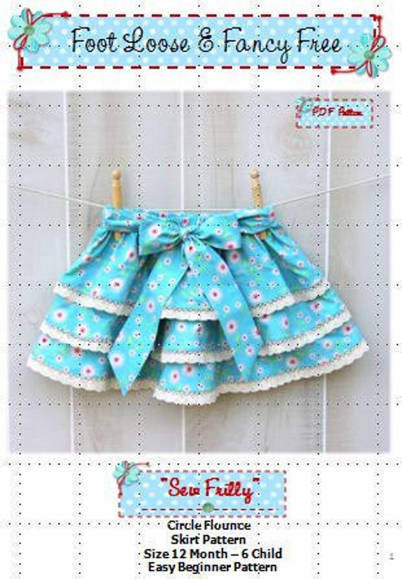 Twirly Skirt - SEW FRILLY Skirt Pattern -  New Easy Circle Flounce Design - PDF Sewing Pattern Sizes 12 Months - 6 Child,