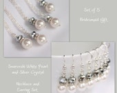 5 Pearl Jewelry Sets, Bridesmaids Gift Set,  Swarovski White Pearl Bridesmaids Jewelry Set