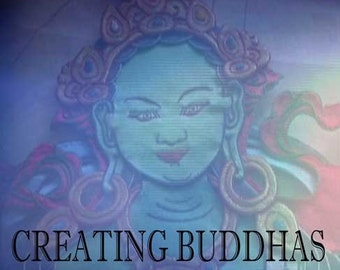 Creating Buddhas--The Making and Meaning of Fabric Thangkas