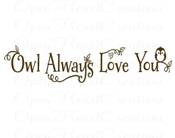 Owl Always Love You Vinyl Wall Decal Baby Nursery Wall