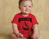 Half Off Sale 24m month I'm On A Boat baby infant creeper one piece romper RED BLACK nautical boy girl FUNNY ship yacht humor I'm Im I am