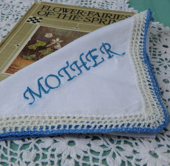 Vintage White  Cotton Hanky  Embroidered  Mother  in Bllue.  Blue and White Hand Crocheted Edging Mint Condition.