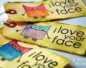 I Love your Face - Monster Tags