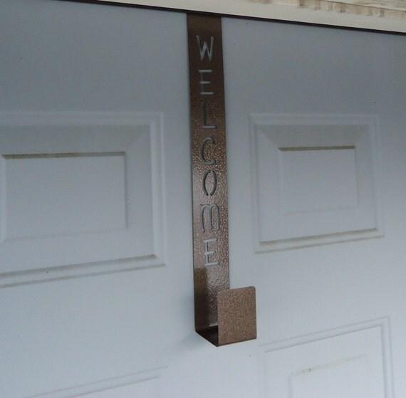door welcome wreath hanger by knobcreekmetalarts on etsy On door wreath hanger