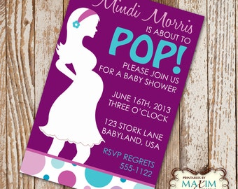 DIY Printable Invitation - She's about to POP Baby Shower Invitation, Party Invitation....by Maxim Creative Invites