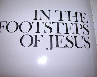 1975 In the Footsteps of Jesus HC