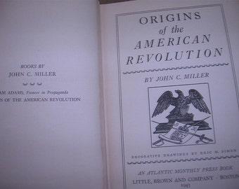 Origins of the American Revolution by John C. Miller HC 1943