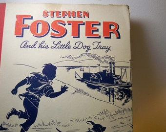 Vintage - Stephen Foster and his Little Dog Tray - delightful childrens story and song book - gift for mothers and grandmothers - Americana
