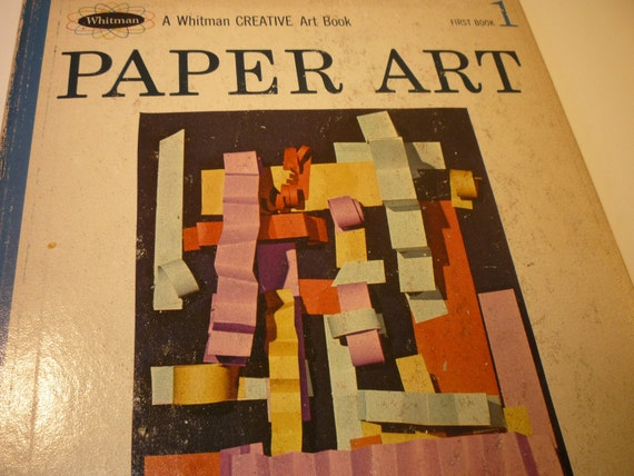 Vintage Book -Paper Art - Whitman Creative Book -  Great paper projects - timeless treasure