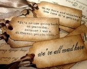Alice in Wonderland Quote Gift Tags- 9 Luxury Tags in Distressed Style