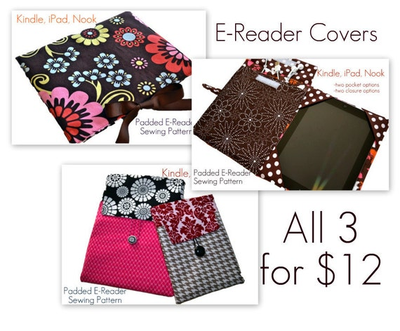 """E-Reader Case Pattern Bundle, PDF Sewing Patterns, Cover, Sleeve, Clutch, iPad, iPad Mini, Kindle Fire, """"3 Cover Pattern Styles for 12.00"""""""