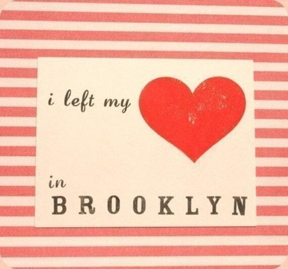 I left my heart in Brooklyn
