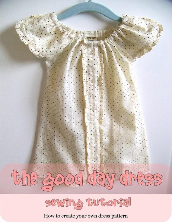 Good Day Dress - PDF Sewing Tutorial  - Patternmaking - Peasant Dress or Blouse