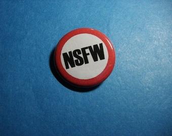 NSFW Pinback Button (or Magnet)