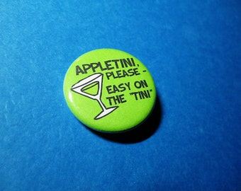 Appletini JD from Scrubs Pinback Button (or Magnet)