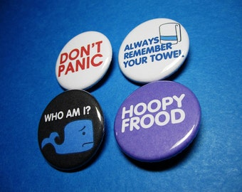 Hitchhiker's Guide to the Galaxy Pinback Button Set (or Magnets)