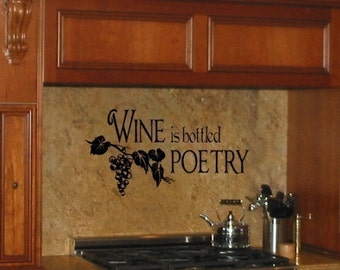 Wine is bottled Poetry vinyl wall decal graphic art lettering