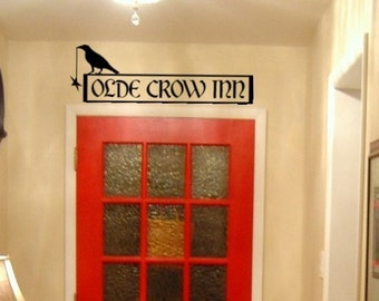 OLDE CROW INN primitive sign Vinyl Wall Art Lettering Graphic Decal Sticker
