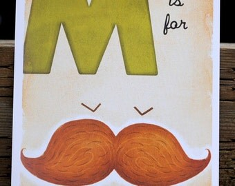 M is for Moustache - 4x6