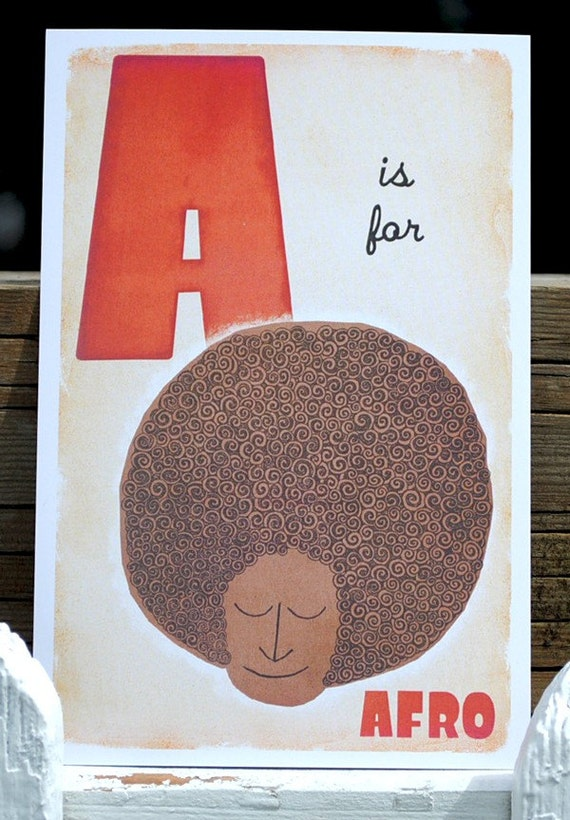 A is for Afro - 4x6