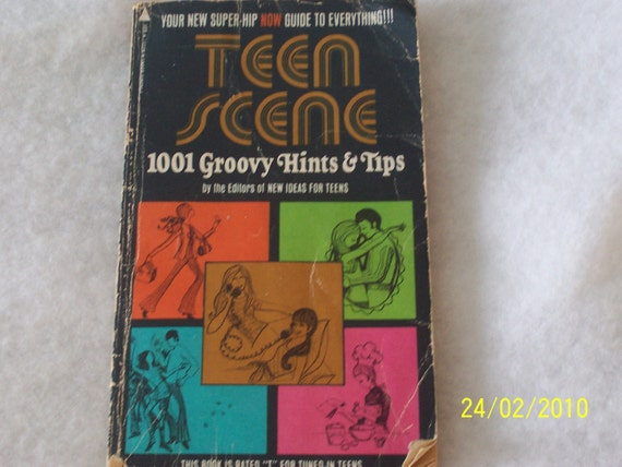 TEEN SCENE- 1001 Groovy Hints and Tips vintage book