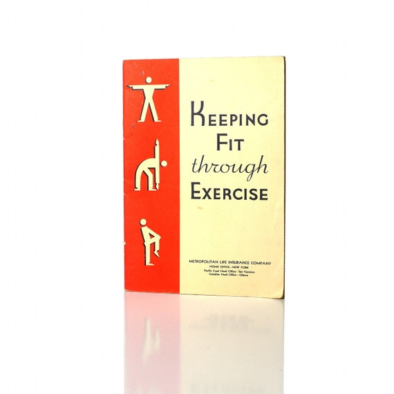 "Vintage Fitness Book, ""Keeping Fit through Exercise"" 1930's Metropolitan Ins. Booklet"