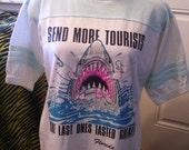 Send More Tourists Vintage Florida T shirt 1989