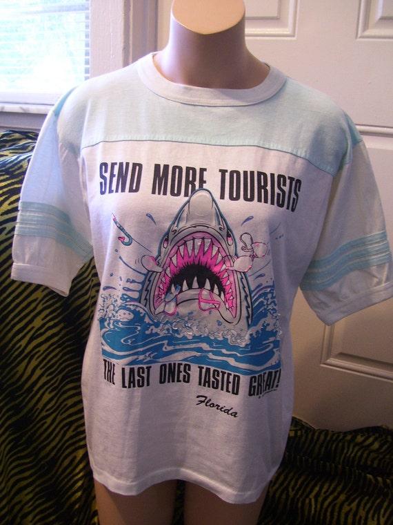 Send More Tourists Vintage Florida T shirt 1989