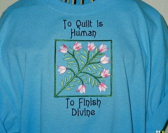 Quilter TShirt To Finish Divine in Size 2X