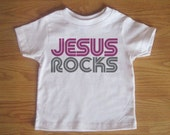 Jesus Rocks - Christian T Shirt - Baby and Toddler Kids Shirt - Childrens Clothing