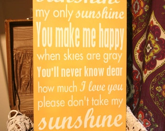 """You Are My Sunshine - Hand Painted Wood Sign - 12""""x22"""""""