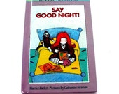 Vintage Childrens Picture Book Say Good Night Harriet Ziefert Illustrated 1980s
