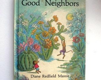 Vintage Childrens Book Good Neighbors Diane Redfield Massie Illustrated 1970s