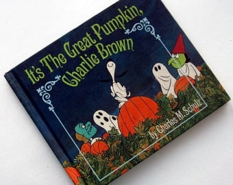 Vintage Charlie Brown Halloween It's The Great Pumpkin First Edition Charles Schulz Illustrated 1967