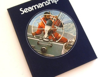 Vintage Book Seamanship Boating Time Life Library Illustrated Hardcover 1975