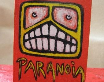 Paranoia - original painting on wood block