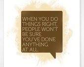 LIMITED EDITION A4 - Doing Things Right Print
