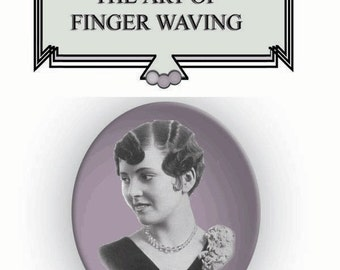 Downton Abbey Create 20s Movie Star Flapper Hairstyles FINGER WAVE Hair 1920s