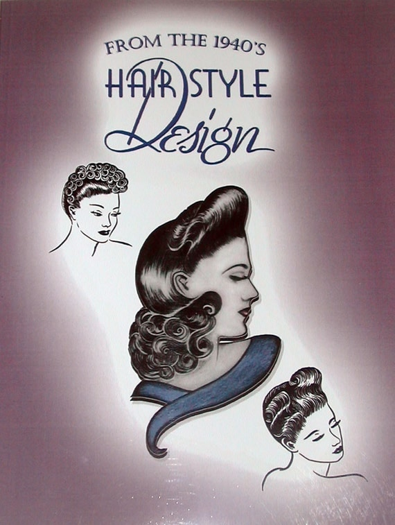1940s Glamorous Hairstyles Styling Book WWII Pinup Hair Vintage Retro