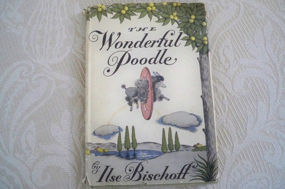 """Vintage """"The Wonderful Poodle"""" by Ilse Bischoff 1949"""