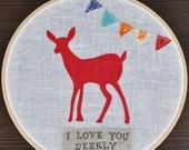 I Love You Deerly Embroidery Hoop