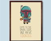 Star Wars Boba Fett WE HAVE COOKIES art print pop 8x10