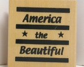 AMERICA the BEAUTIFUL Rubber Stamp USA