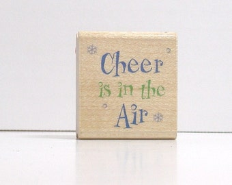 Cheer is in the Air  Rubber Stamp