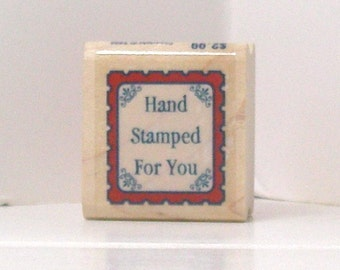 Hand Stamped For You Rubber Stamp