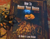 Autographed How to Haunt Your House, Book 2