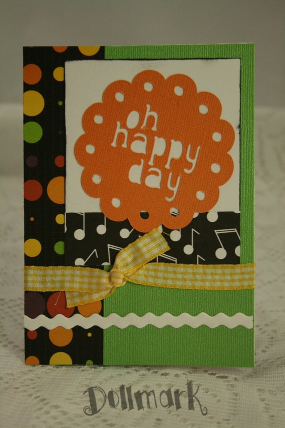 Bright Colored card - Oh Happy Day - for friend or loved one
