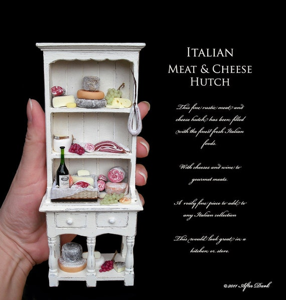 SALE - Rustic Luxury - Italian Meat & Cheese Hutch - in 12th scale and fully Handmade From After Dark miniatures.