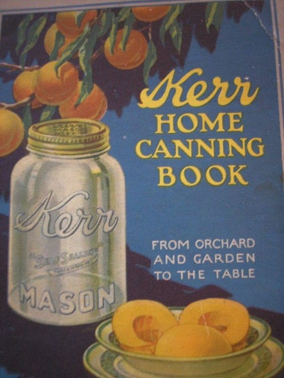Kerr Home Canning Book w/letter about 1916